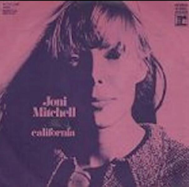 "Words on Wednesday:  ""California"", Blue (1971) – Joni Mitchell"